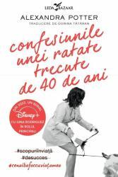 Confesiunile unei ratate trecute de 40 de ani (ISBN: 9786067939477)