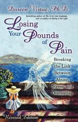 Losing Your Pounds of Pain (ISBN: 9781561709502)
