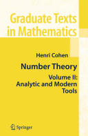 Number Theory: Volume II: Analytic and Modern Tools (2010)
