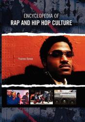 Encyclopedia of Rap and Hip Hop Culture (2012)