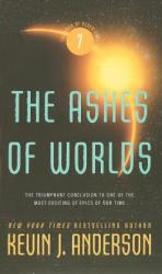 The Ashes of Worlds (2005)