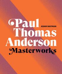 Paul Thomas Anderson: Masterworks (ISBN: 9781419744679)