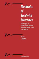 Mechanics of Sandwich Structures - A. Vautrin (2010)