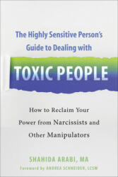 Highly Sensitive Person's Guide to Dealing with Toxic People - Andrea Schneider (ISBN: 9781684035304)