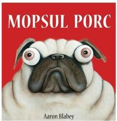 Mopsul porc (ISBN: 9786067886740)
