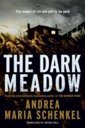 Dark Meadow - Andrea M. Schenkel (ISBN: 9781780877747)
