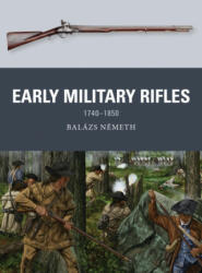 Early Military Rifles (ISBN: 9781472842312)