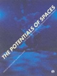 Potentials of Spaces - International Scenography and Performance for the 21st Century (2006)