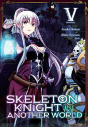 Skeleton Knight in Another World (Manga) Vol. 5 (ISBN: 9781645058144)
