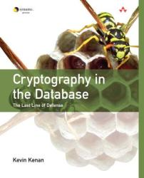 Cryptography in the Database: The Last Line of Defense (2010)
