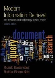 Modern Information Retrieval (2011)