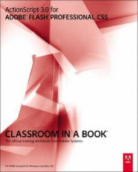 ActionScript 3.0 for Adobe Flash Professional CS5 Classroom in a Book - Adobe Creative Team (2006)