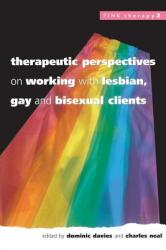 Therapeutic Perspectives on Working with Lesbian, Gay and Bisexual Clients (2002)