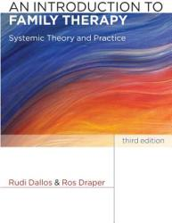 An Introduction to Family Therapy: Systemic Theory and Practice (2004)