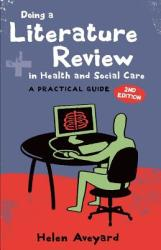 Doing a Literature Review in Health and Social Care (2004)