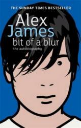 Bit Of A Blur - Alex James (2007)