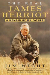 The Real James Herriot: A Memoir of My Father (2005)