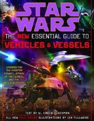 Star Wars: The New Essential Guide to Vehicles and Vessels (2009)