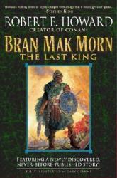 Bran Mak Morn: The Last King (2005)