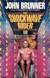 The Shockwave Riders (2003)