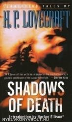 H. P. Lovecraft: Shadows of Death (2010)