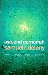 Aye, and Gomorrah: And Other Stories (2004)