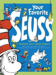 Your Favorite Seuss: A Baker's Dozen by the One and Only Dr. Seuss (2009)
