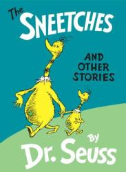 The Sneetches: And Other Stories (2008)