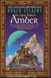 The Great Book of Amber: The Complete Amber Chronicles, 1-10 (2012)