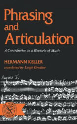 Phrasing and Articulation: A Contribution to a Rhetoric of Music (2001)