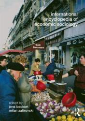 International Encyclopedia of Economic Sociology (2005)
