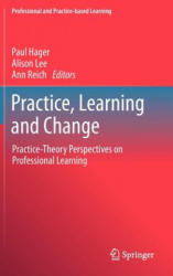 Practice, Learning and Change (2012)