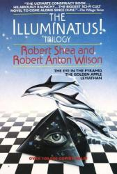 The Illuminatus! Trilogy: The Eye in the Pyramid, the Golden Apple, Leviathan (2012)