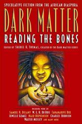 Dark Matter: Reading the Bones (2002)