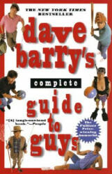 Dave Barry's Complete Guide to Guys: A Fairly Short Book (2004)