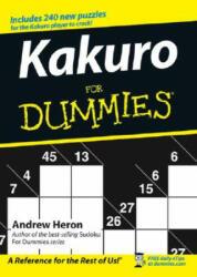 Kakuro For Dummies - Andrew Heron (ISBN: 9780470028223)