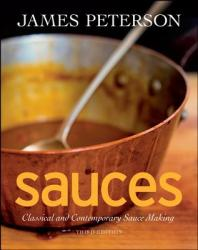 Sauces: Classical and Contemporary Sauce Making (ISBN: 9780470194966)