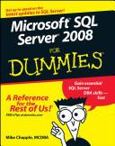 Microsoft SQL Server 2008 For Dummies (ISBN: 9780470224656)