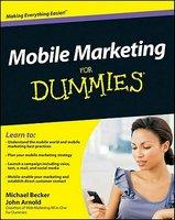 Mobile Marketing for Dummies (ISBN: 9780470616680)