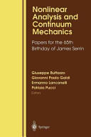 Nonlinear Analysis and Continuum Mechanics - Papers for the 65th Birthday of James Serrin (2012)