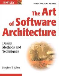 The Art of Software Architecture: Design Methods and Techniques (ISBN: 9780471228868)