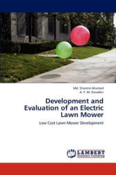Development and Evaluation of an Electric Lawn Mower - Md. Shamim Ahamed, A. T. M. Ziauddin (2012)