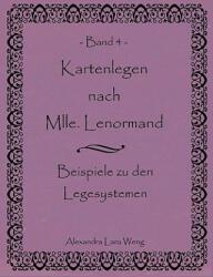 Kartenlegen Nach Mlle. Lenormand Band 4 (2008)
