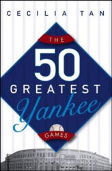 The 50 Greatest Yankee Games (ISBN: 9780471763130)