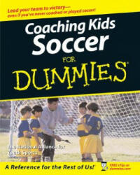 Coaching Soccer For Dummies (ISBN: 9780471773818)