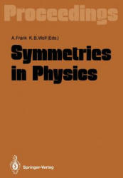 Symmetries in Physics - Proceedings of the International Symposium Held in Honor of Professor Marcos Moshinsky at Cocoyoc, Morelos, Mexico, June 3-7, (2012)