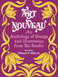 "Art Nouveau: An Anthology of Design and Illustration from the Studio"""" (2006)"