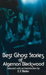 Best Ghost Stories of Algernon Blackwood (2006)