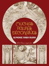 Mucha's Figures Decoratives (2010)