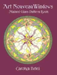 Art Nouveau Windows Stained Glass Pattern Book (2004)